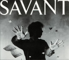savant | the neo-realist (at risk)